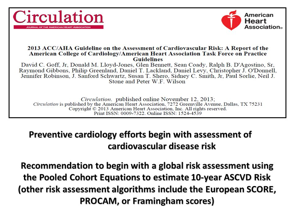 Preventive cardiology efforts begin with assessment of