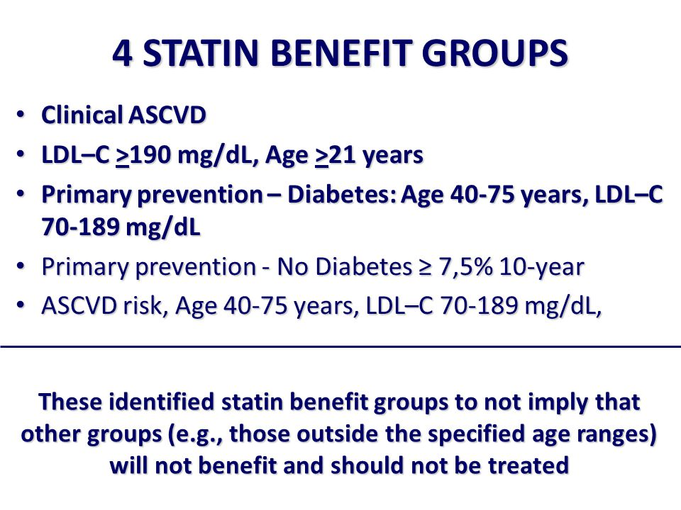 4 STATIN BENEFIT GROUPS Clinical ASCVD