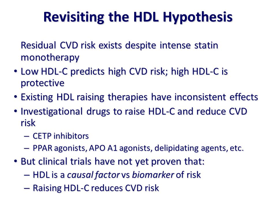 Revisiting the HDL Hypothesis