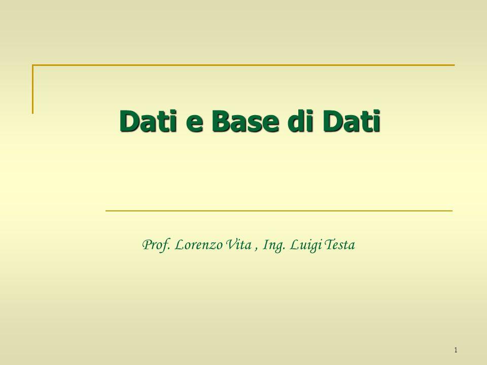 Prof. Lorenzo Vita , Ing. Luigi Testa