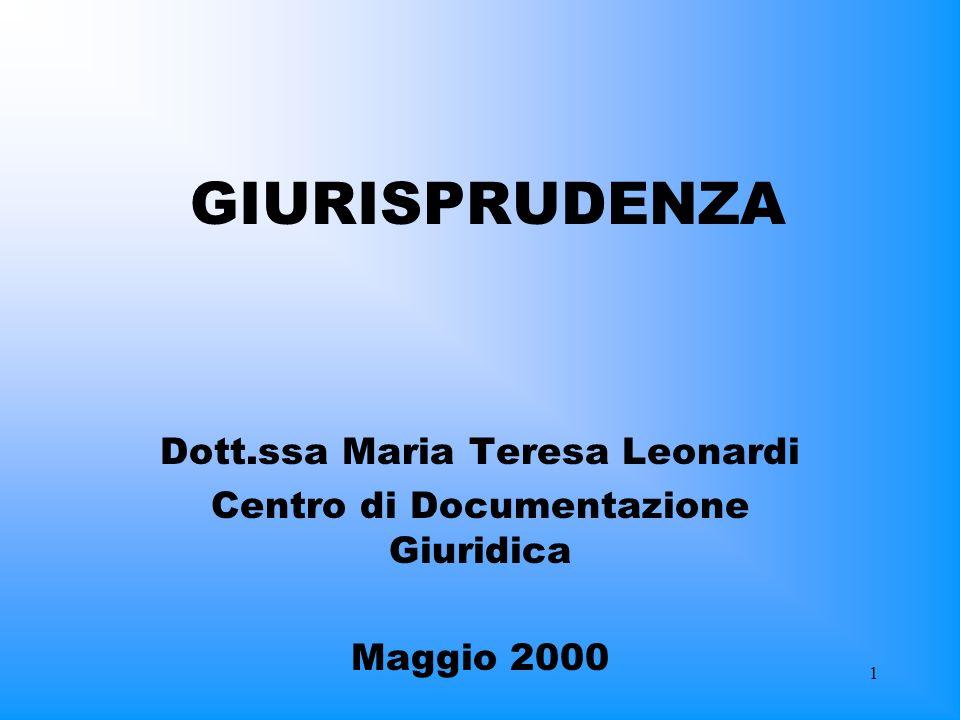 GIURISPRUDENZA Dott.ssa Maria Teresa Leonardi