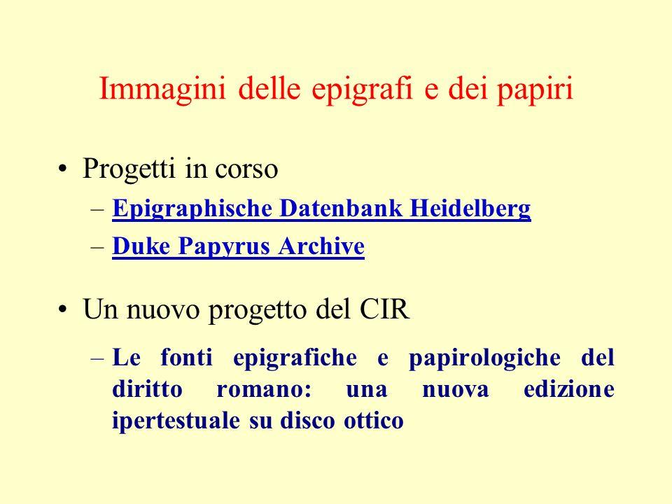 Immagini delle epigrafi e dei papiri