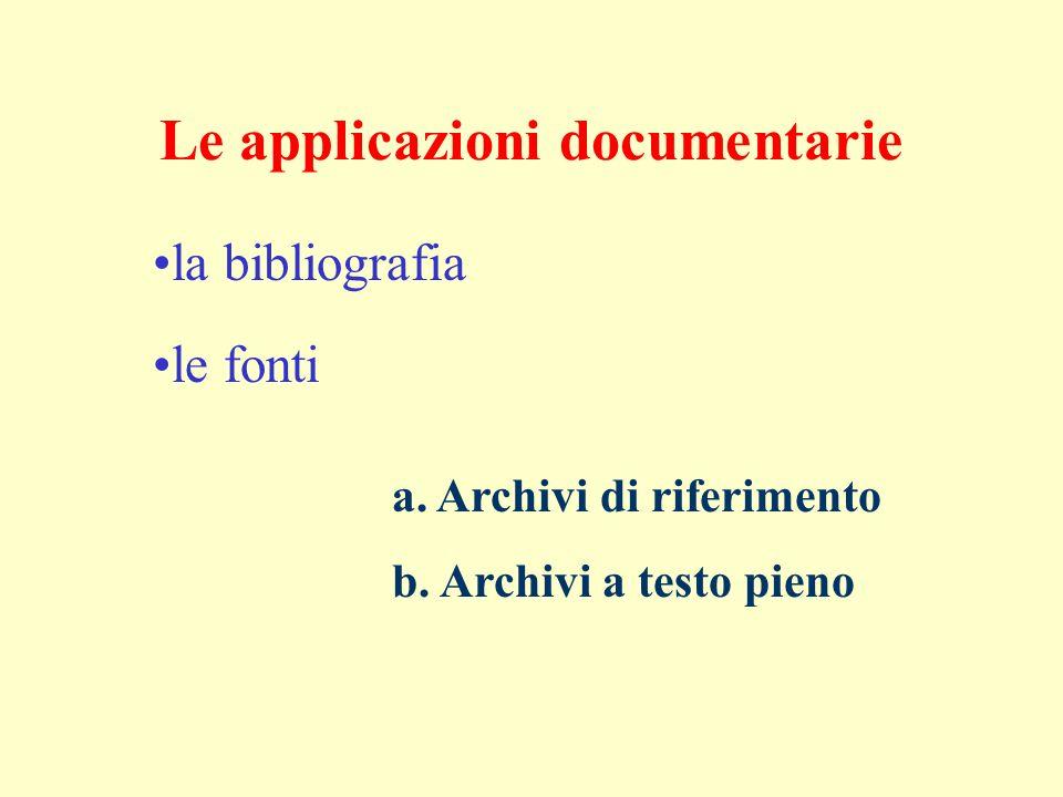 Le applicazioni documentarie