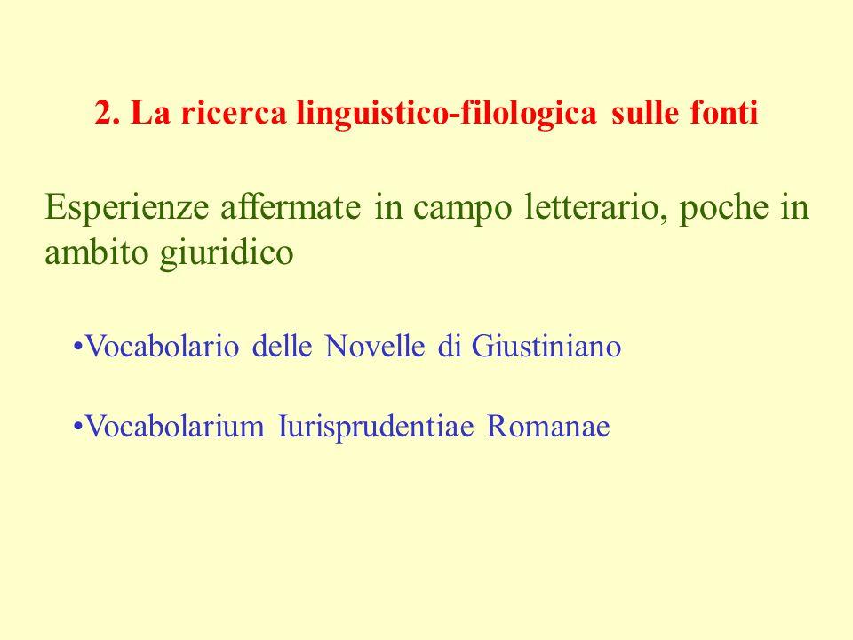 2. La ricerca linguistico-filologica sulle fonti