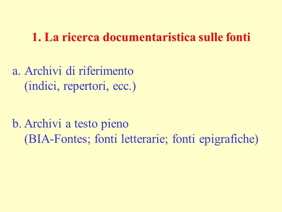 1. La ricerca documentaristica sulle fonti
