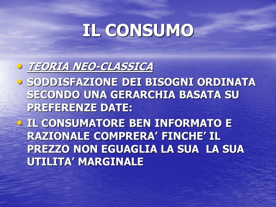 IL CONSUMO TEORIA NEO-CLASSICA