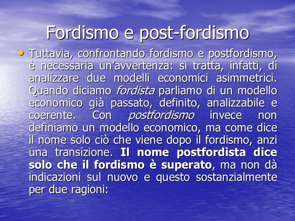 Fordismo e post-fordismo