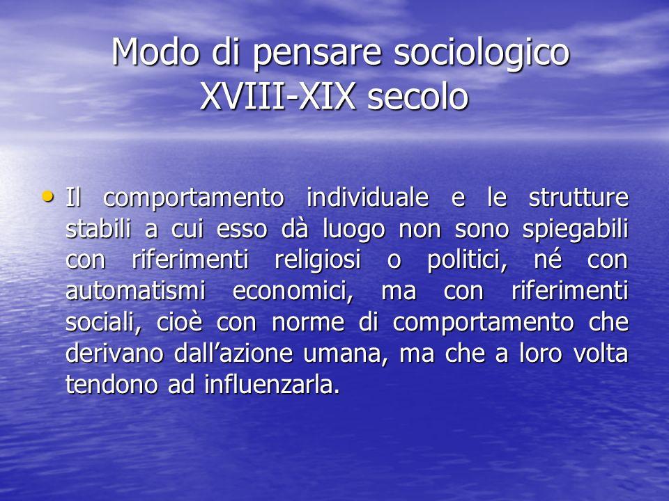 Modo di pensare sociologico XVIII-XIX secolo