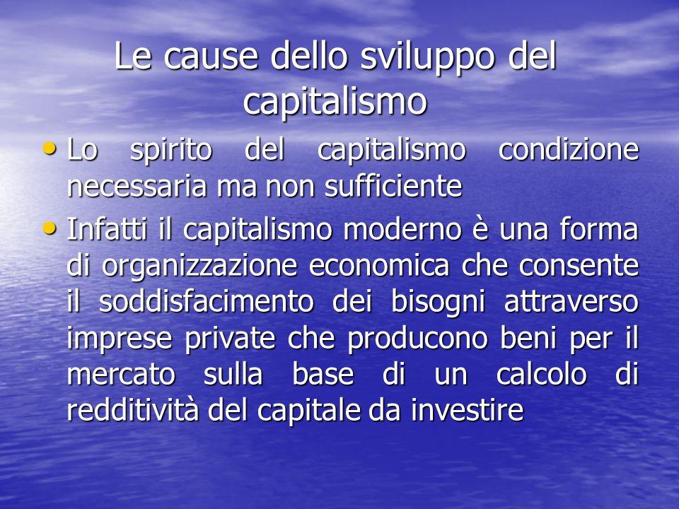Le cause dello sviluppo del capitalismo