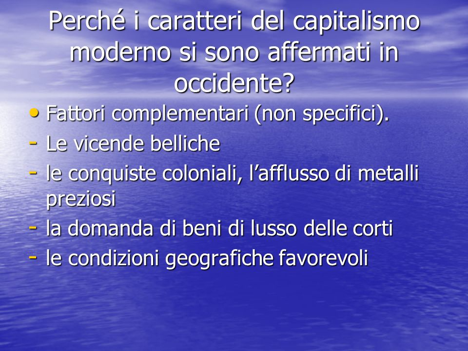 Perché i caratteri del capitalismo moderno si sono affermati in occidente