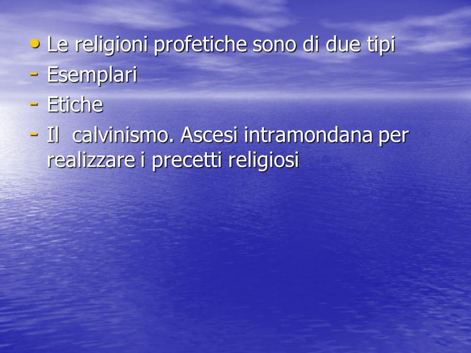 Le religioni profetiche sono di due tipi