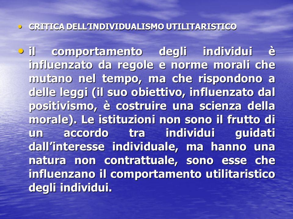CRITICA DELL'INDIVIDUALISMO UTILITARISTICO