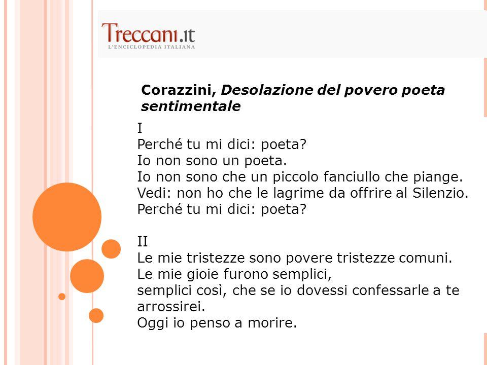 Corazzini, Desolazione del povero poeta sentimentale