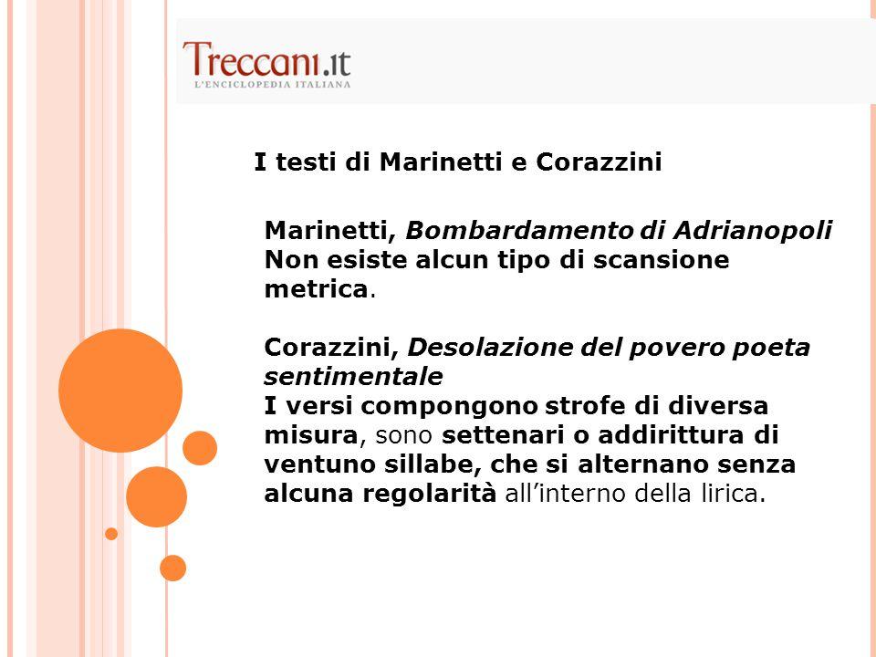 I testi di Marinetti e Corazzini