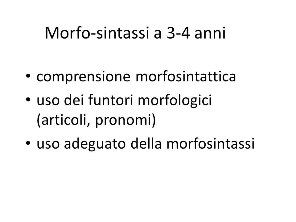 Morfo-sintassi a 3-4 anni