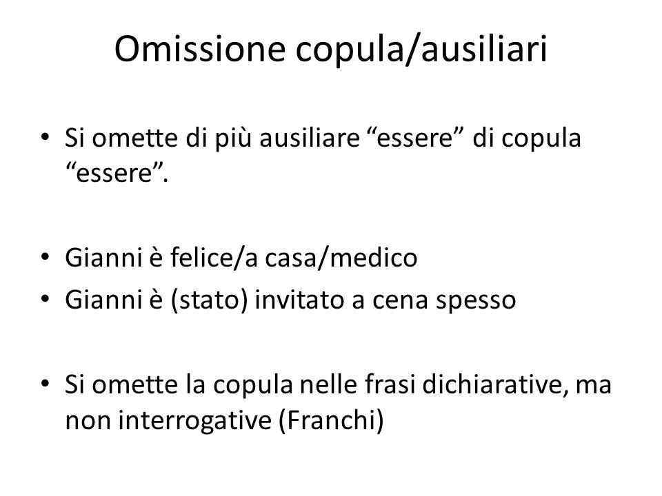Omissione copula/ausiliari