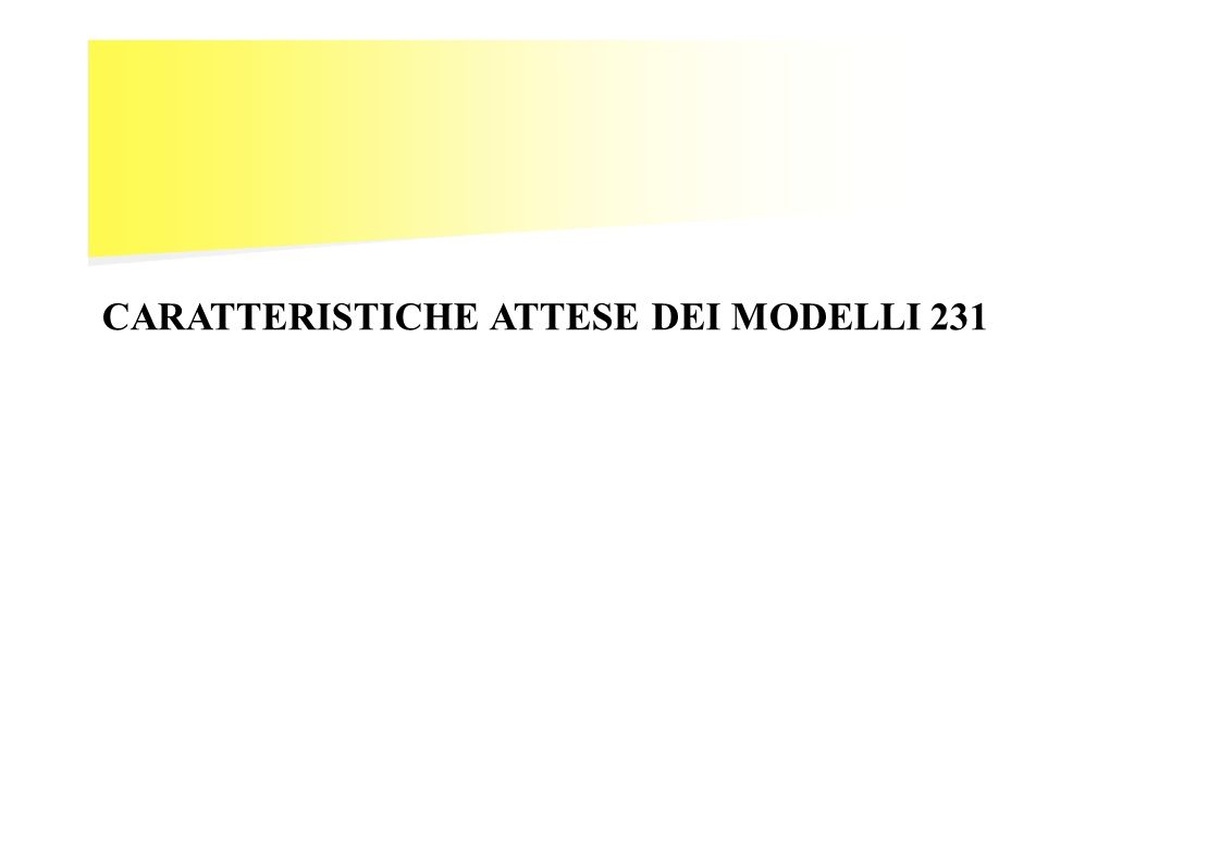 CARATTERISTICHE ATTESE DEI MODELLI 231