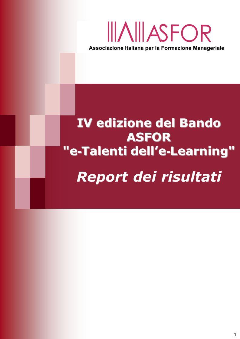 IV edizione del Bando ASFOR e-Talenti dell'e-Learning Report dei risultati