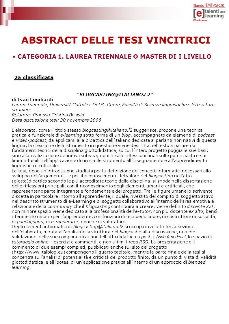 ABSTRACT DELLE TESI VINCITRICI BLOGCASTING@ITALIANO.L2