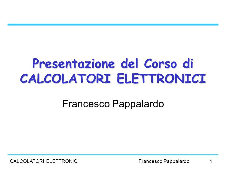 Presentazione del Corso di CALCOLATORI ELETTRONICI