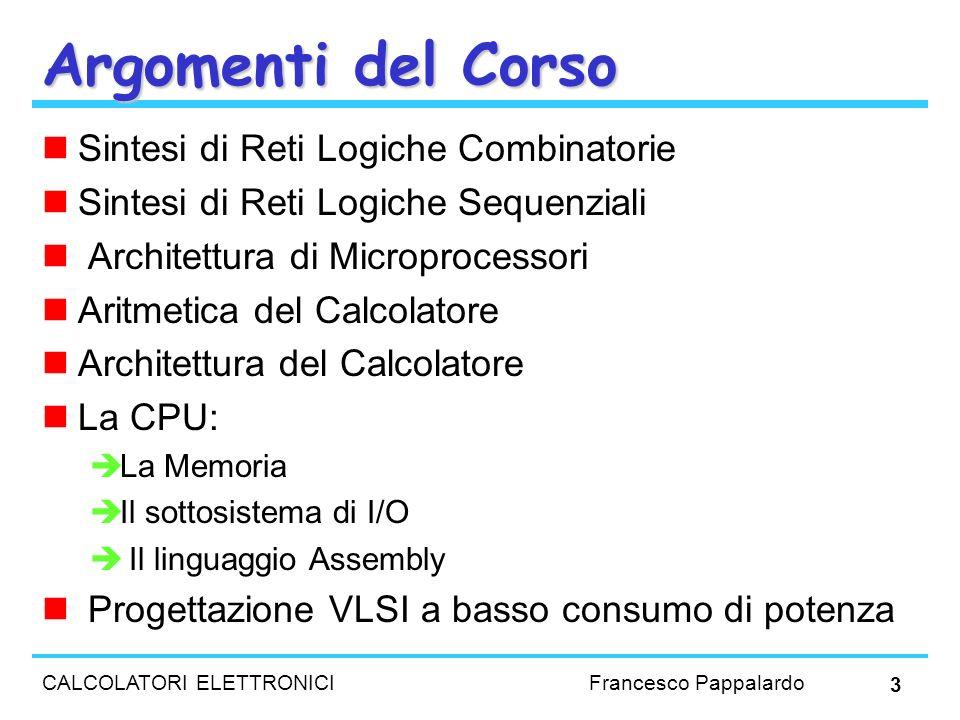 Argomenti del Corso Sintesi di Reti Logiche Combinatorie
