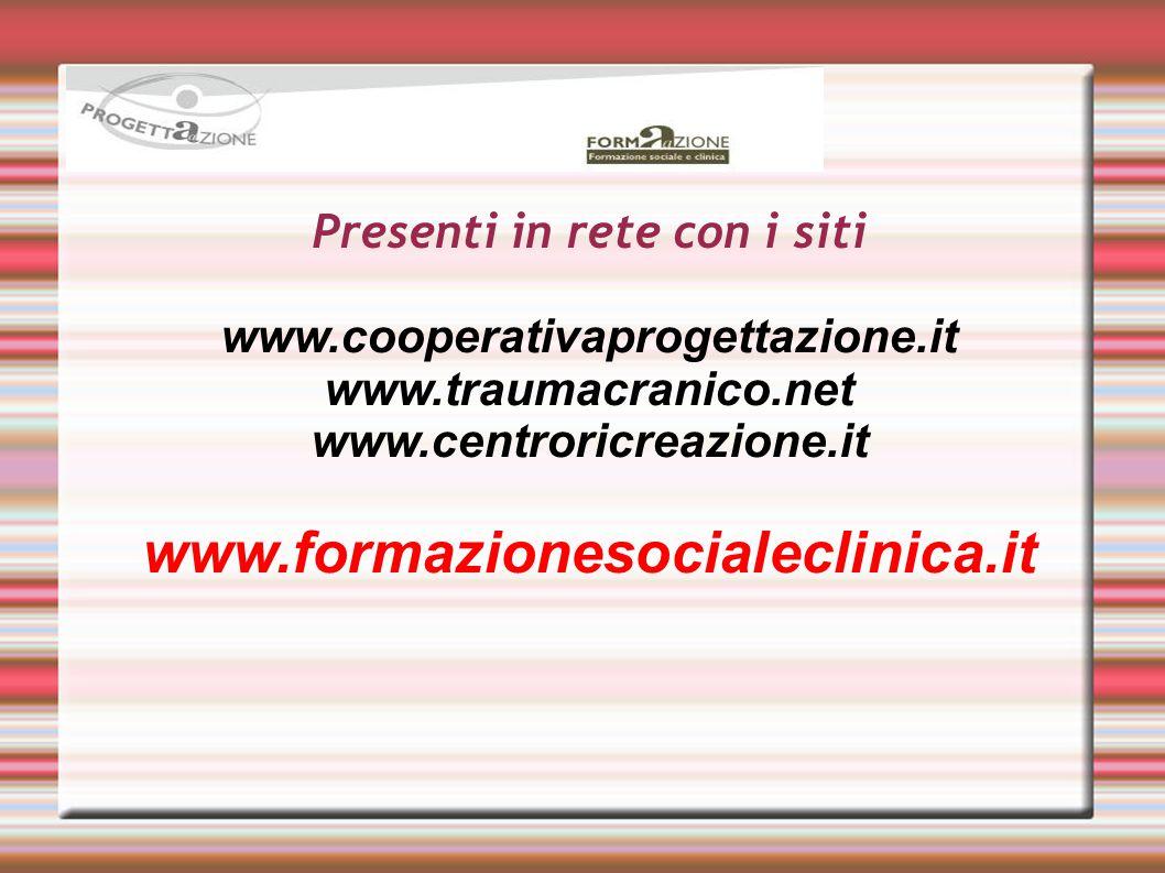 Presenti in rete con i siti www. cooperativaprogettazione. it www