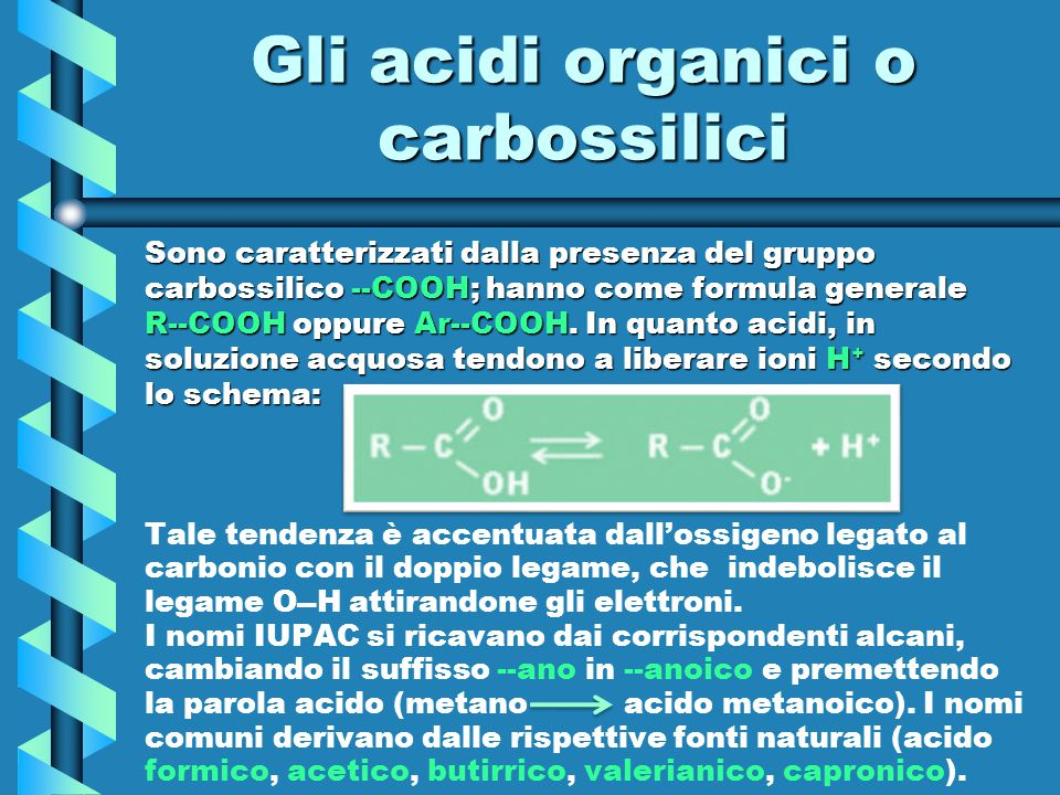 Gli acidi organici o carbossilici