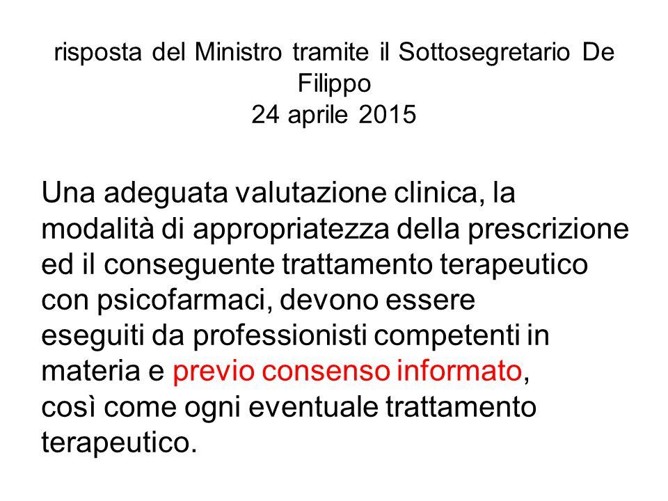 risposta del Ministro tramite il Sottosegretario De Filippo 24 aprile 2015