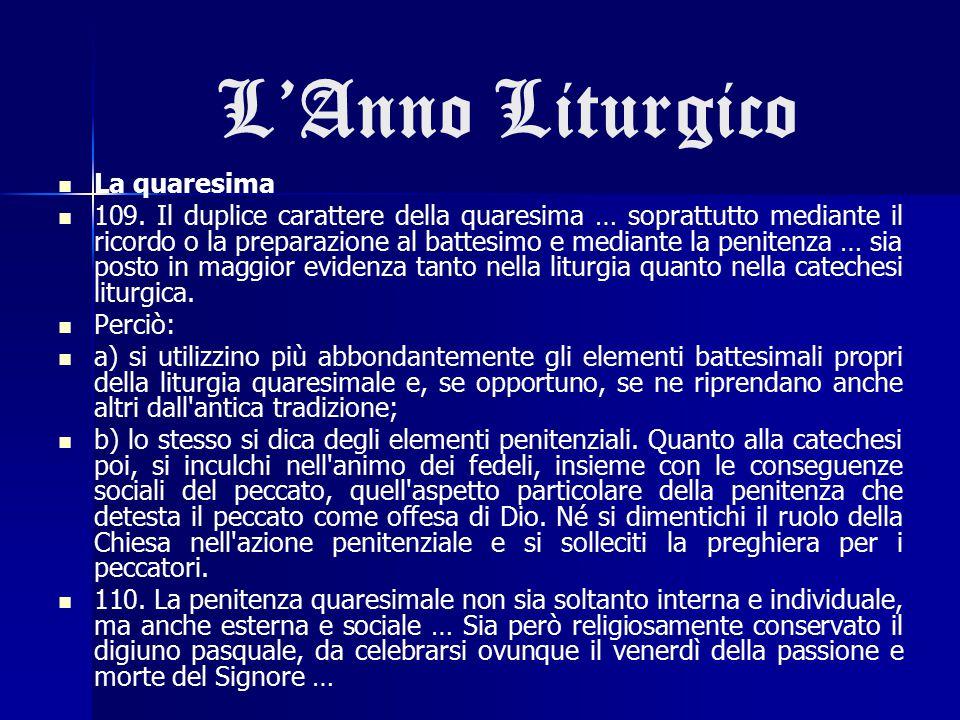 L'Anno Liturgico La quaresima