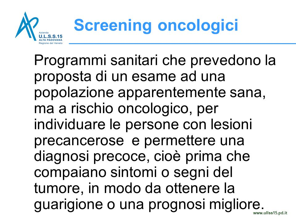 Screening oncologici www.ullss15.pd.it