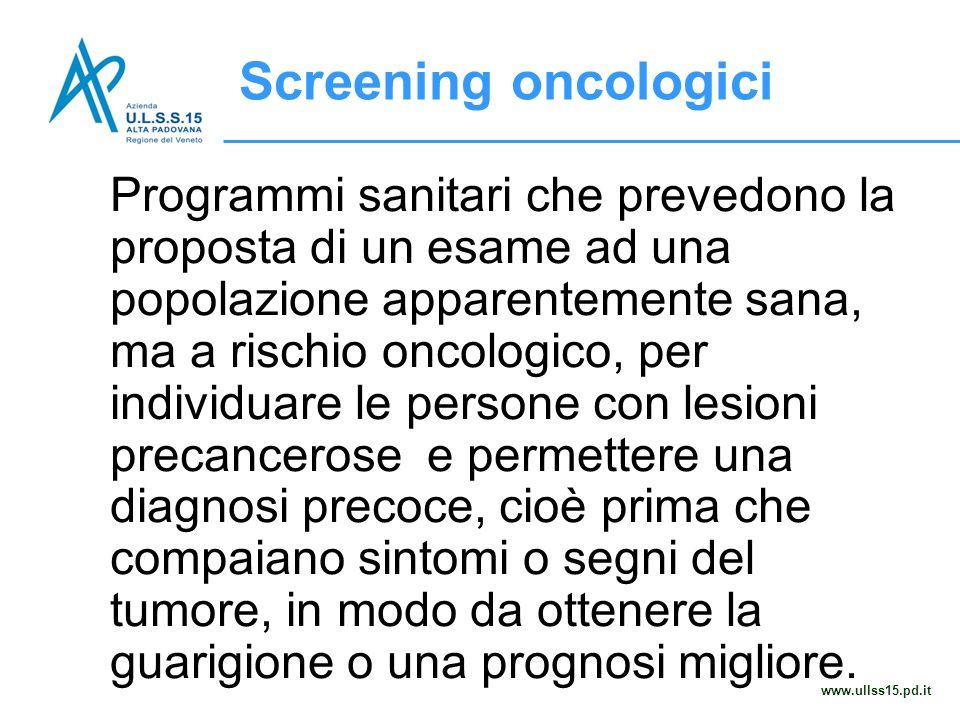 Screening oncologici www.ullss15.pd.it