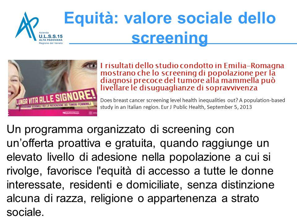 Equità: valore sociale dello screening
