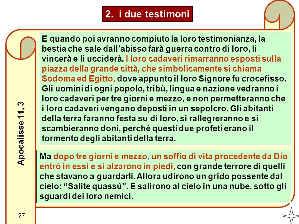 2. i due testimoni