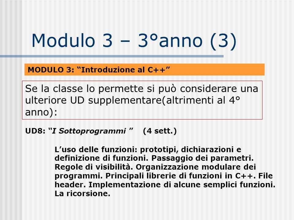 Modulo 3 – 3°anno (3)MODULO 3: Introduzione al C++