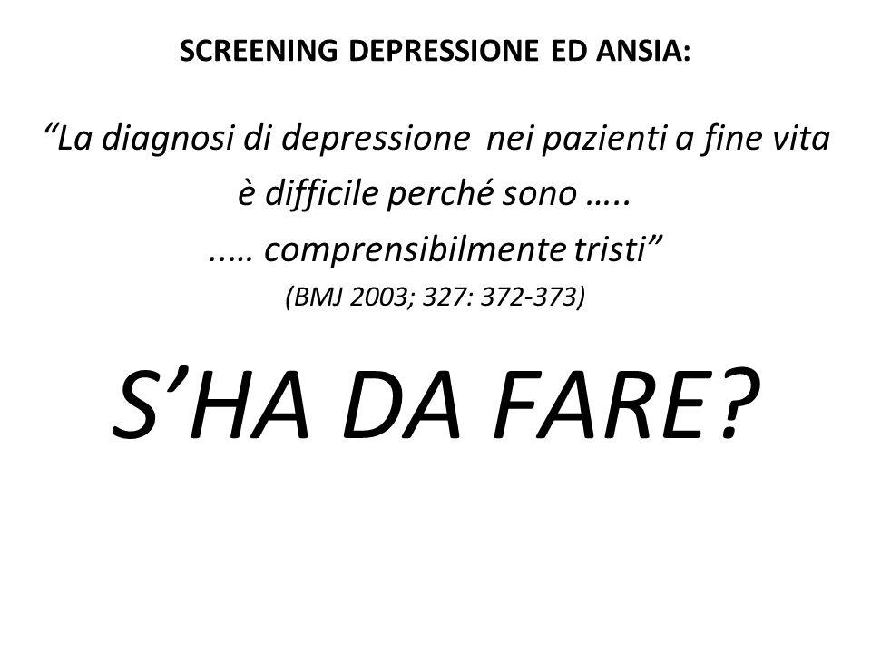 SCREENING DEPRESSIONE ED ANSIA: