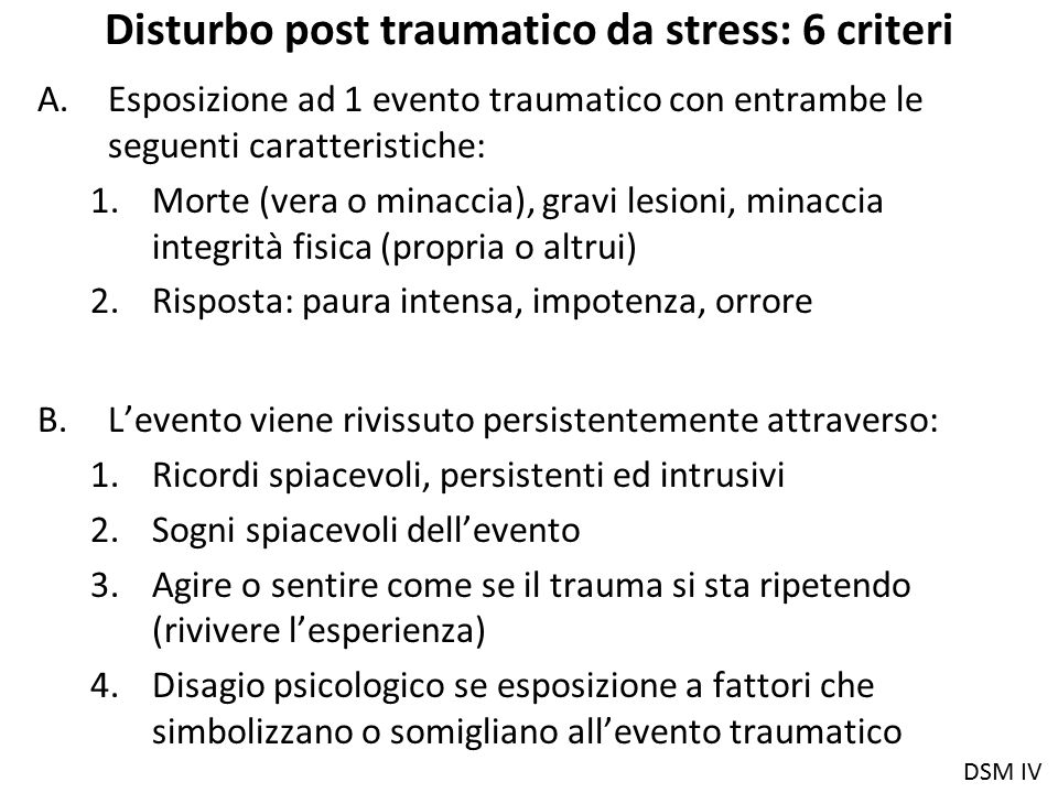 Disturbo post traumatico da stress: 6 criteri