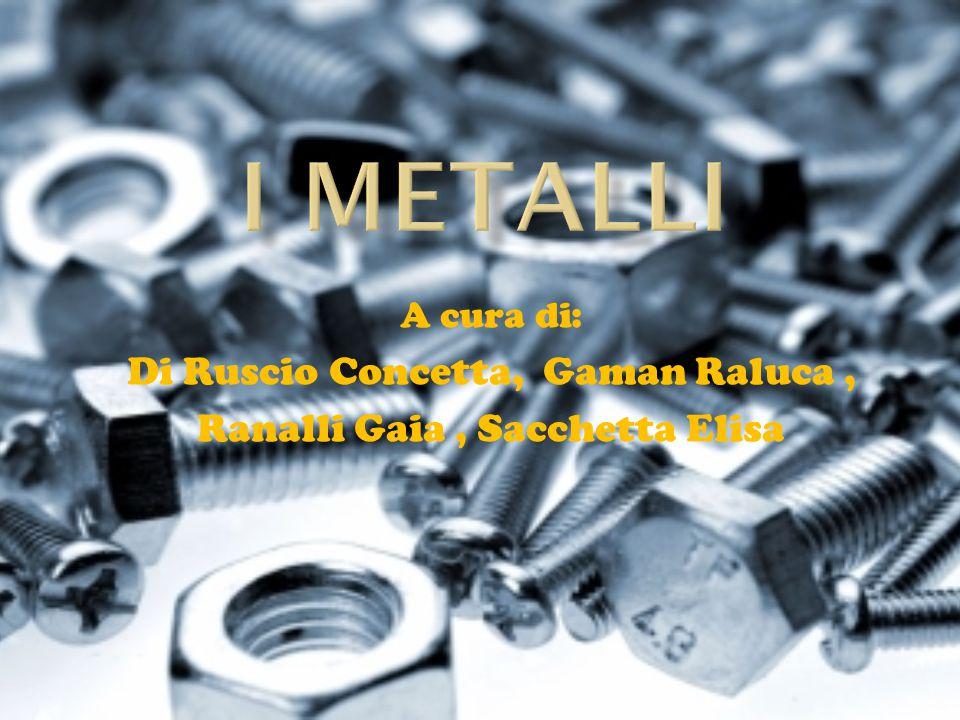 I metalli Di Ruscio Concetta, Gaman Raluca ,