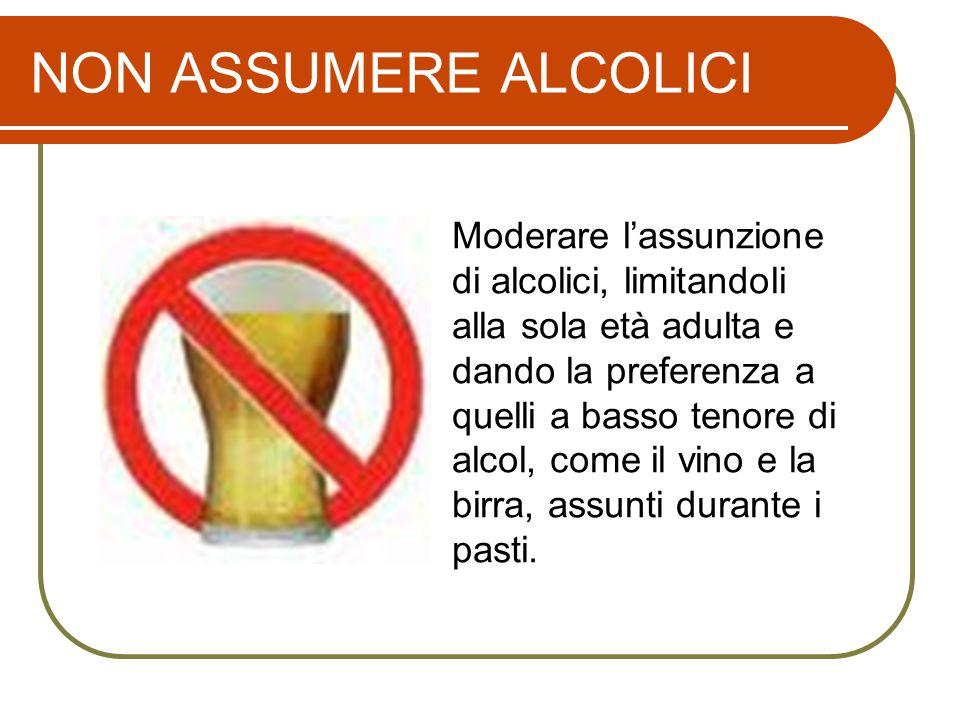 NON ASSUMERE ALCOLICI
