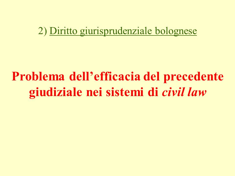 2) Diritto giurisprudenziale bolognese