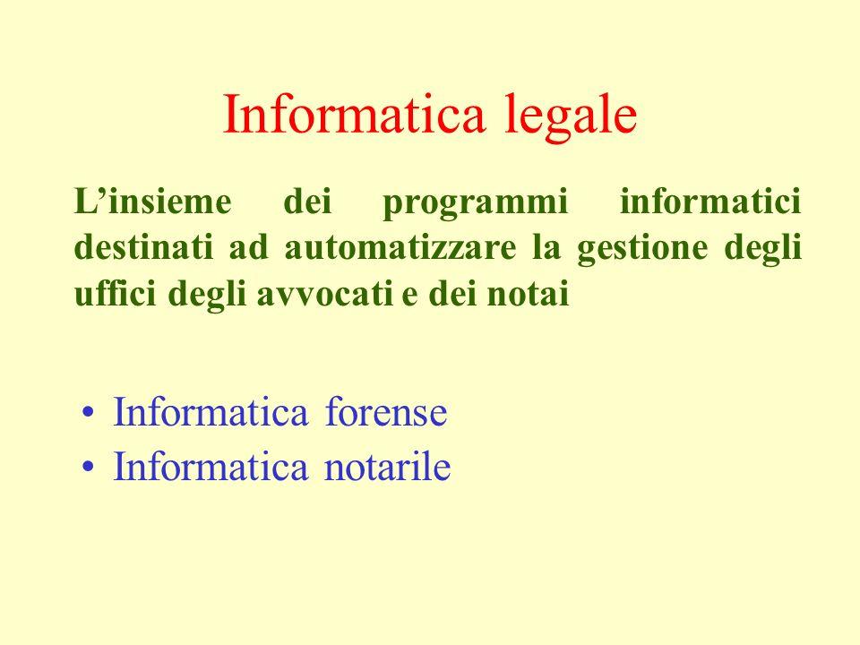 Informatica legale Informatica forense Informatica notarile