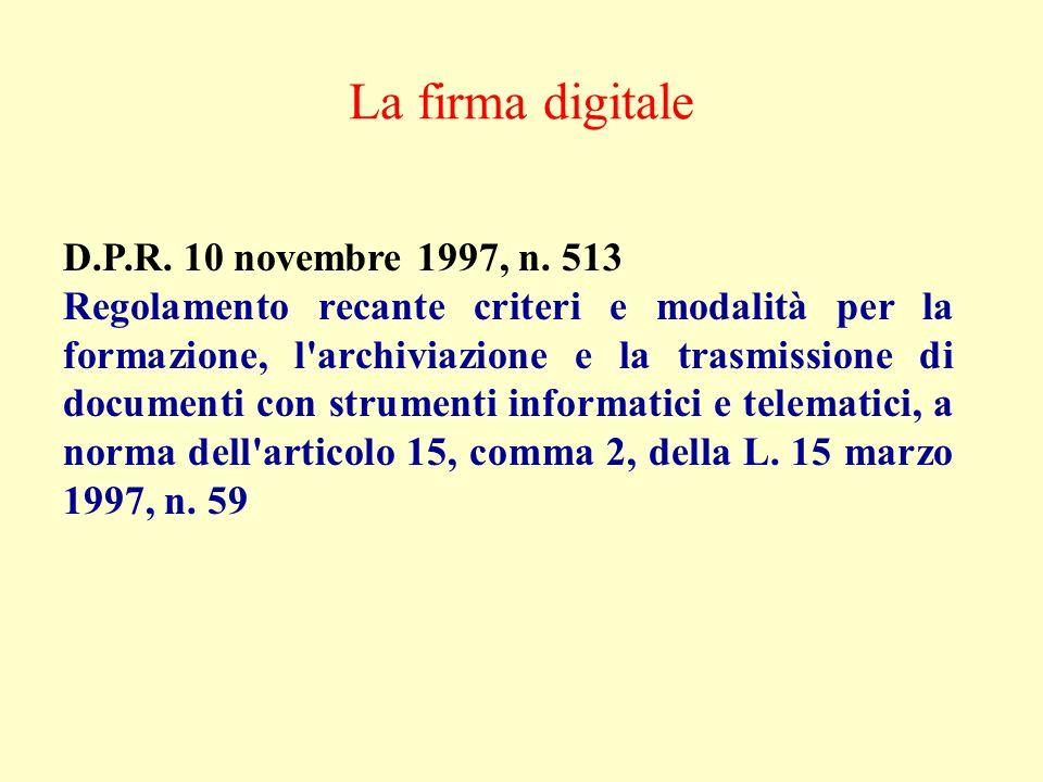 La firma digitale D.P.R. 10 novembre 1997, n. 513