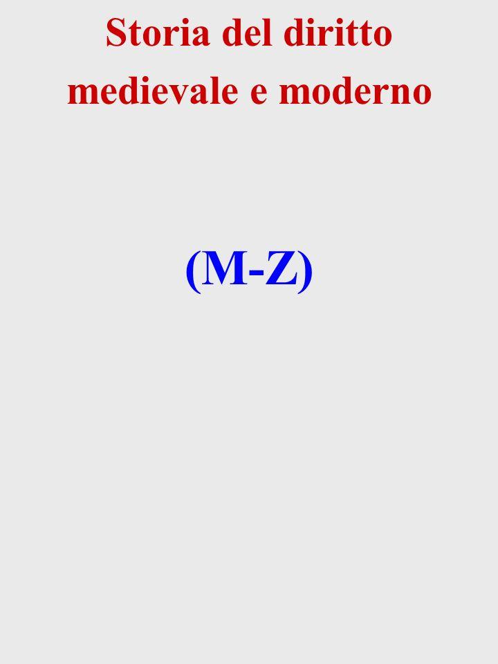 Storia del diritto medievale e moderno (M-Z)