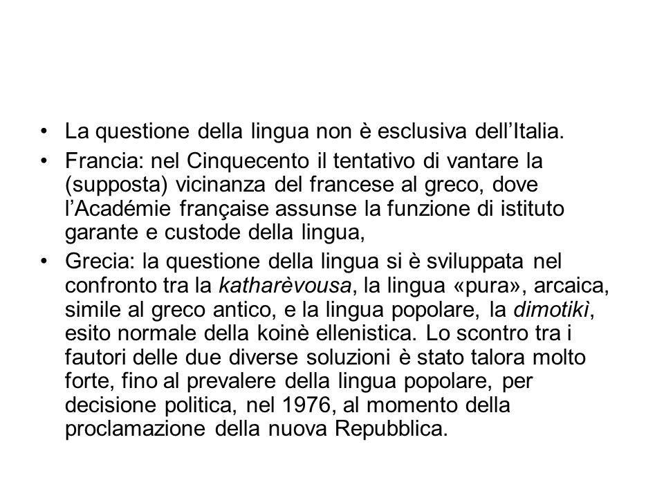 La questione della lingua non è esclusiva dell'Italia.