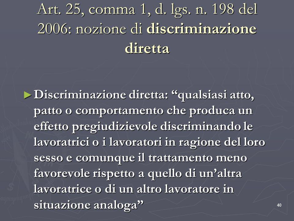 Art. 25, comma 1, d. lgs. n. 198 del 2006: nozione di discriminazione diretta