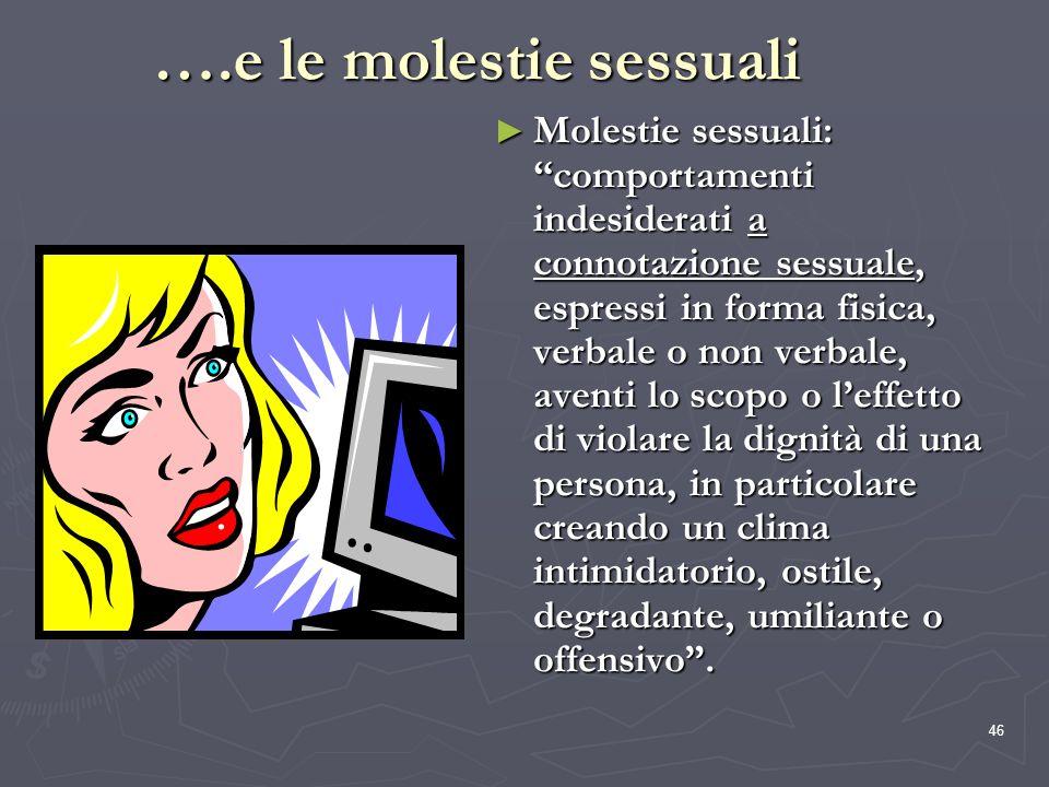 ….e le molestie sessuali