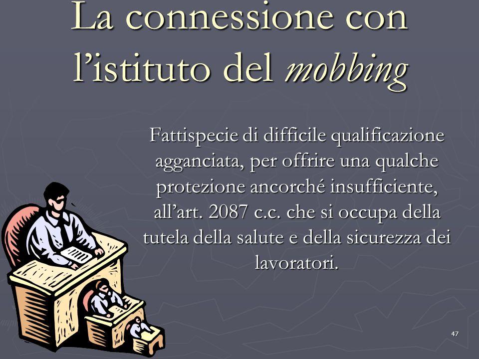 La connessione con l'istituto del mobbing