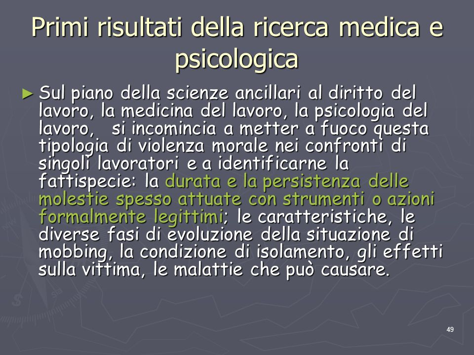 Primi risultati della ricerca medica e psicologica
