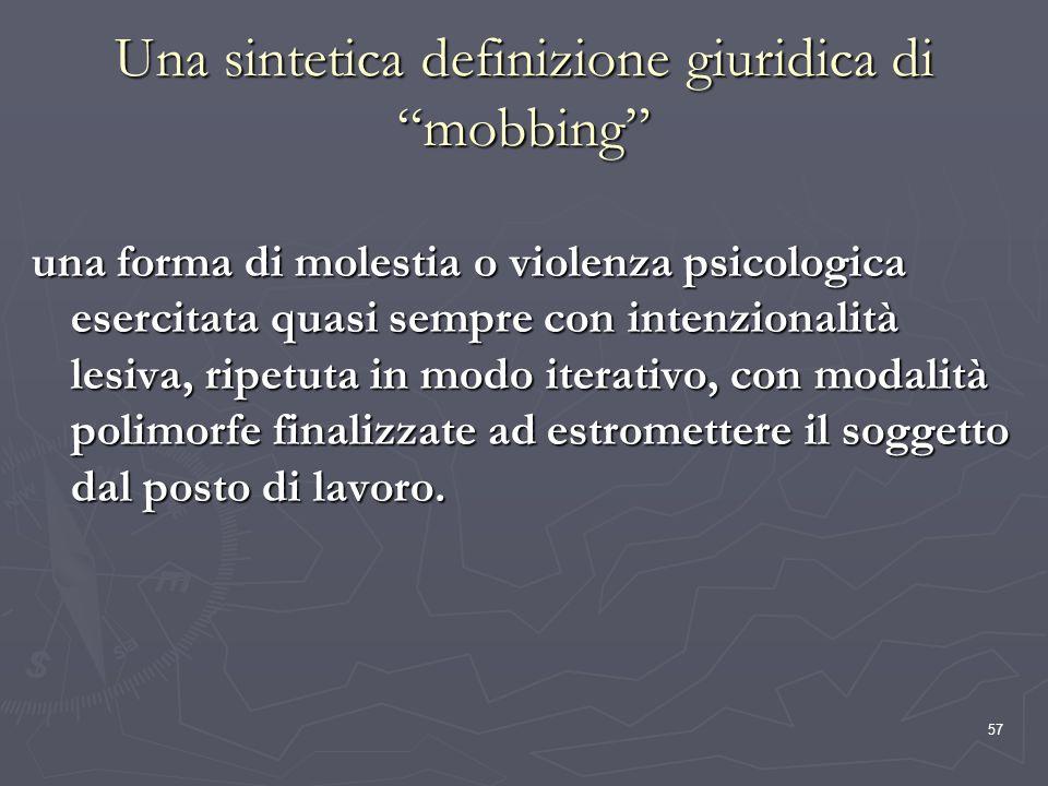 Una sintetica definizione giuridica di mobbing