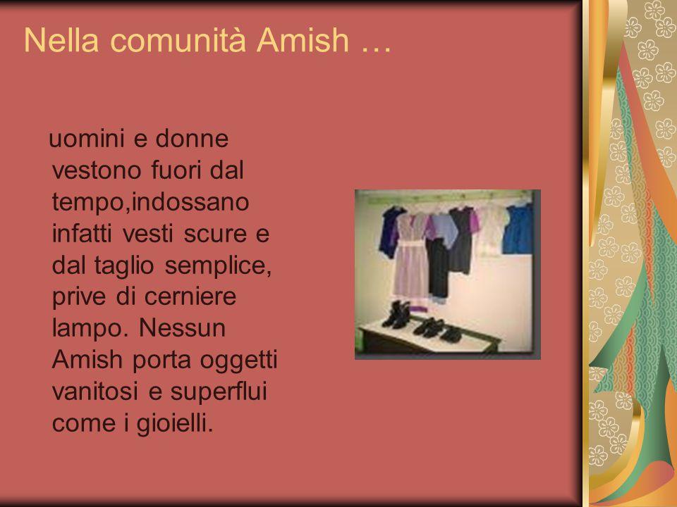 Nella comunità Amish …