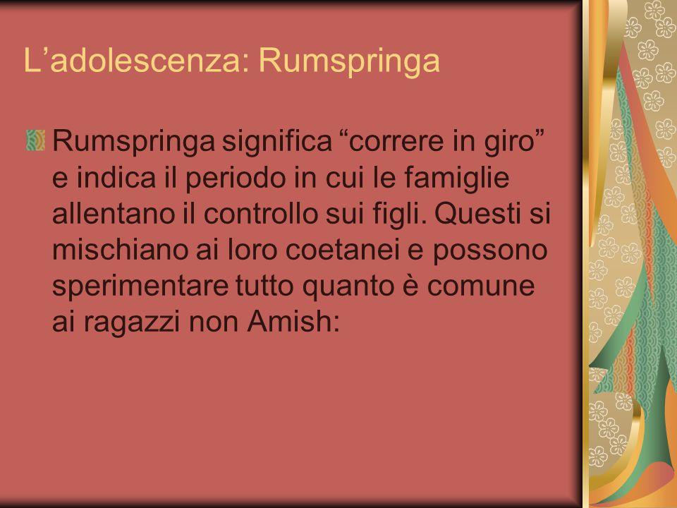 L'adolescenza: Rumspringa